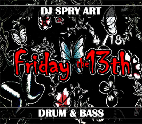 LAFS Friday the 13th 4%18 mixed by DJ SPRY ART