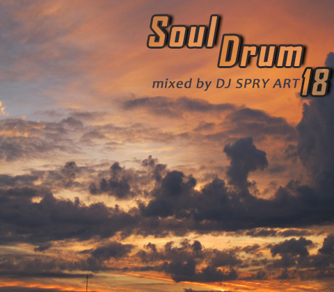 Soul Drum 18 mixed by DJ SPRY ART